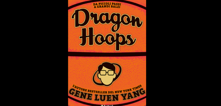 Dragon Hoops, Gene Luen Yang